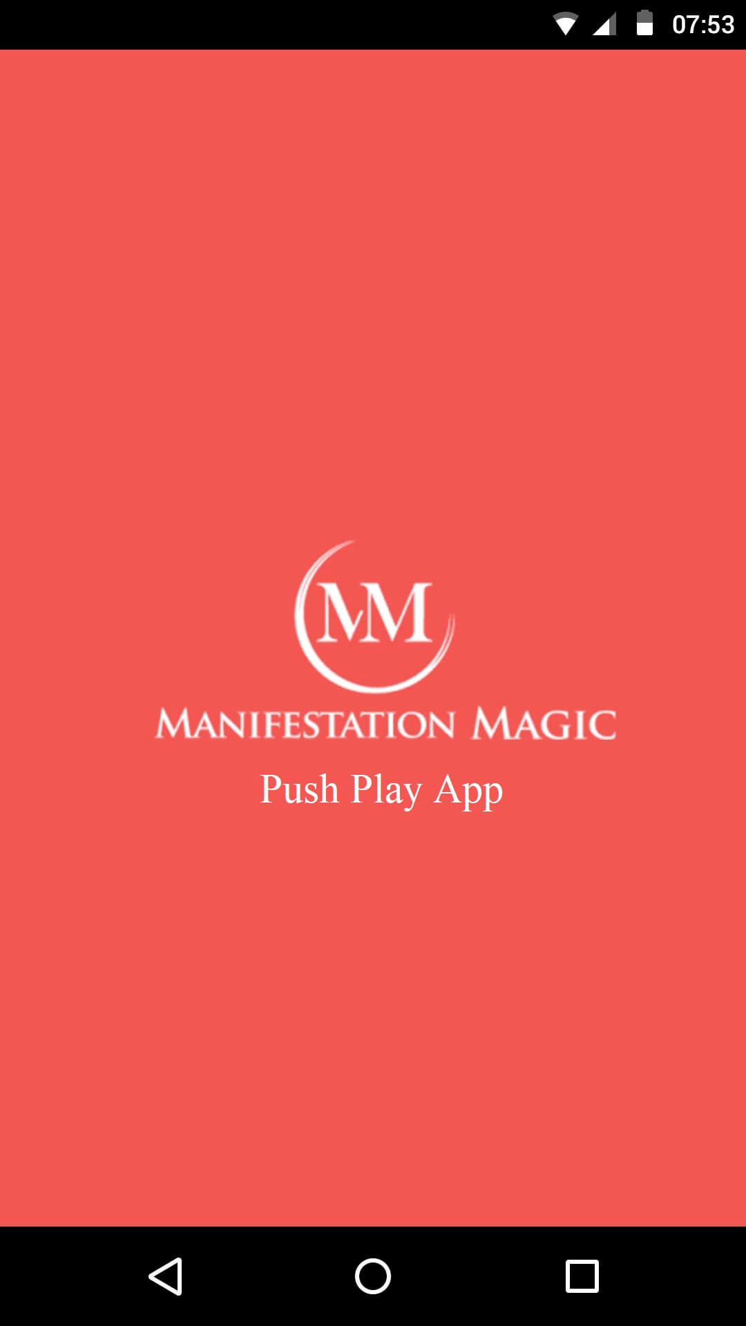 Push Play App - How To Magically Manifest